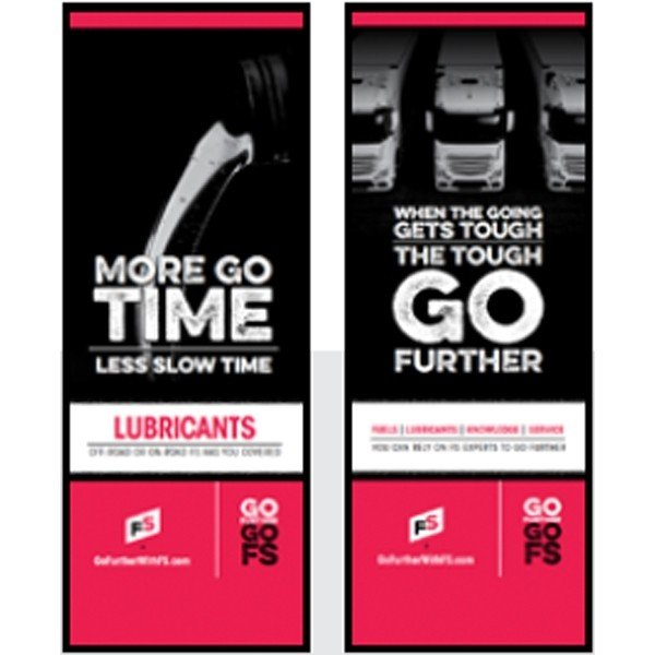 FS Lubes, When the Going Gets Tough Pull-Up Banner - Double/Sided
